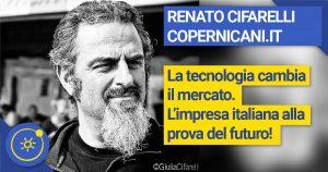 Renato Cifarelli - La tecnologia cambia il mercato