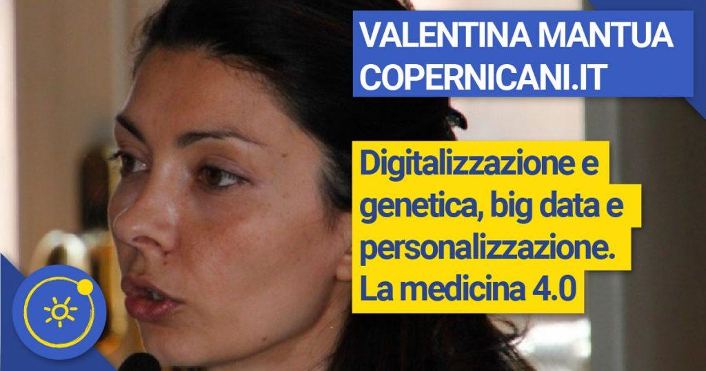 Valentina MANTUA Digitalizzazione e Genetica